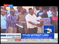 Mwakirunge residents have demanded that all title deeds issued to them by the Government be revoked