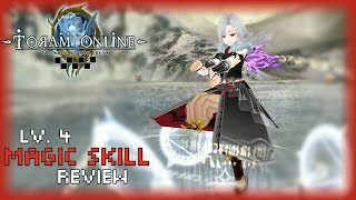 [TEST] NO MORE STORM, NOW WE USE THIS.. LV4 MAGIC SKILL - トーラム TORAM ONLINE