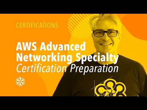 AWS Advanced Networking Specialty Certification Preparation ...