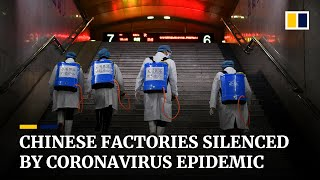 Chinese factories struggle to resume operations as fight against the coronavirus continues
