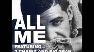 Drake - All Me feat. 2 Chainz & Big Sean