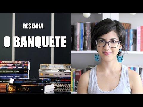 Resenha - O Banquete