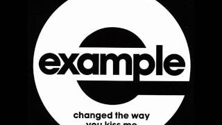 Example - Changed The Way You Kiss Me Official Song HQ