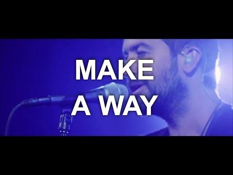 Make A Way - Youtube Live Worship
