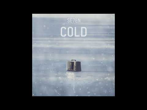 SE7EN - Cold [Official Audio]