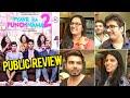 Pyaar Ka Punchnama 2 PUBLIC REVIEW   Kartik Aaryan, Nushrat Bharucha, Sunny Singh & Sonalli Sehgall