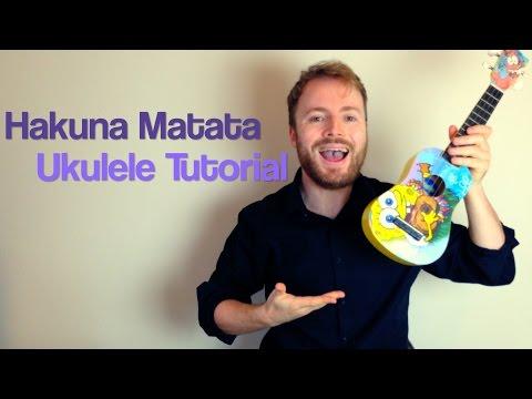Hakuna Matata Lion King Ukulele Tutorial Chords