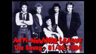 Anti-Nowhere League - Live at The Savoy, London. 01/03/1984. (AUDIO ONLY)
