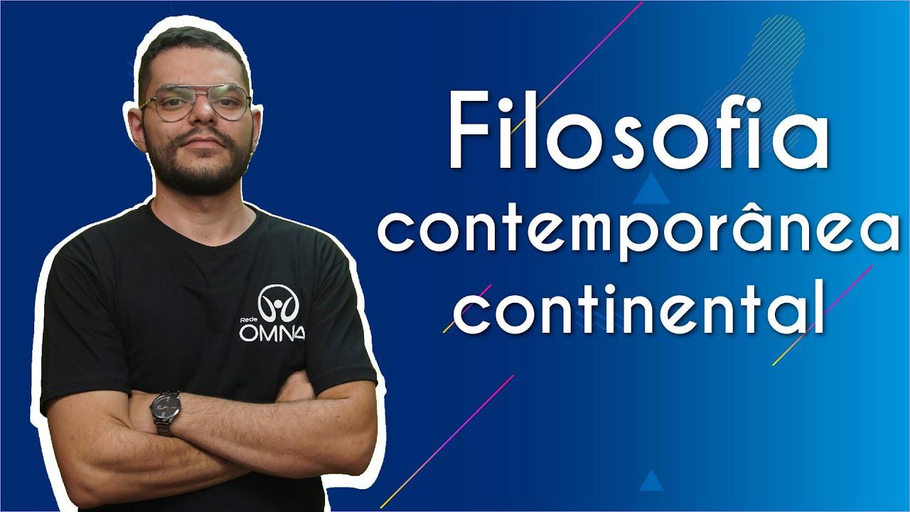 Filosofia contemporânea continental