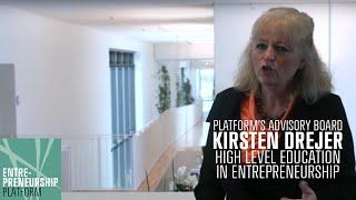 Platforms Advisory Board - Kirsten Drejer On High Education Level In Entrepreneurship - Part 2