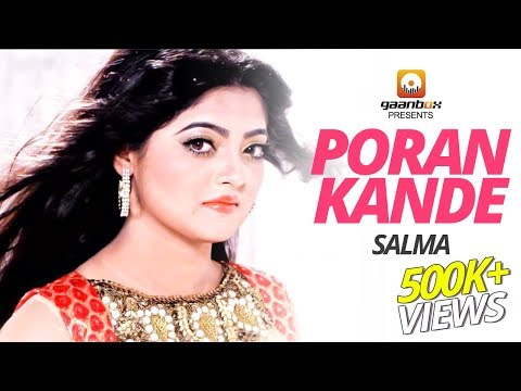 Download Salma | Poran Kande | পরান কান্দে । Exclusive New Bangla Song | Gaanbox HD Mp4 3GP Video and MP3