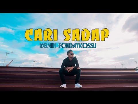Cari sadap   kelvin fordatkossu rml  hd    official video clip   lyric   2018