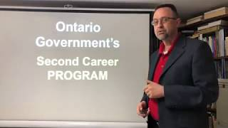 SECOND CAREER Program / Ontario Government / SKILLS Training / FINANCIAL Support / HOW TO QUALIFY