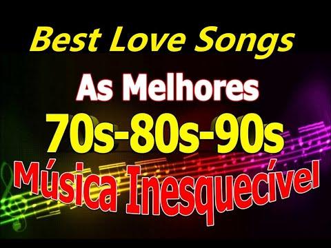 Músicas Internacionais Românticas ``Love Songs of The 70s, 80s, 90s