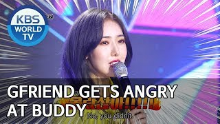 GFRIEND gets angry at Buddy [We K-Pop / 2019.07.26]