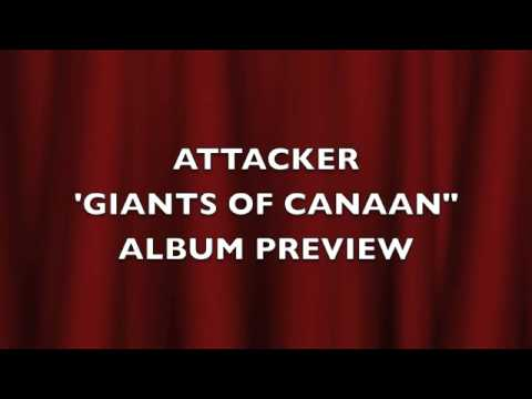 "ATTACKER ""GIANTS OF CANAAN"" ALBUM PREVIEW.m4v"