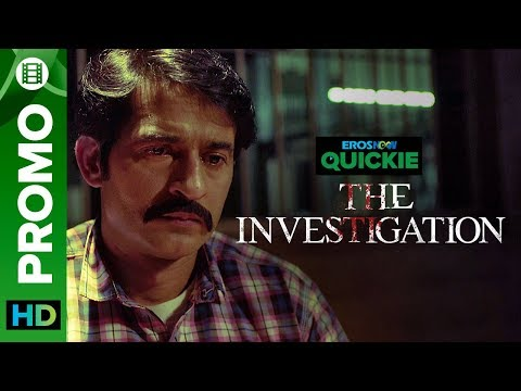 What Is The Mystery Behind This Murder?   The Investigation   Eros Now Quickie