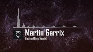 Martin Garrix - Hotline Bling (Remix)