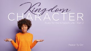Kingdom Character: Rules for the Kingdom Live – Part 2