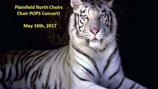 2017 Spring Plainfield North High School Final Choir Concert