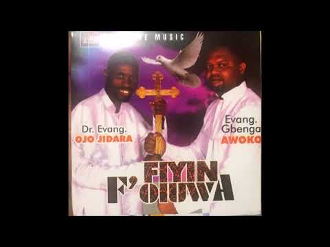 Fiyin F'Oluwa - Evang Awoko and Ajidara