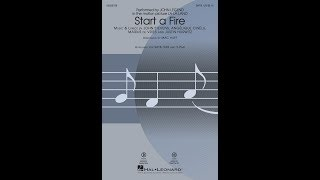Start a Fire (SATB) - Arranged by Mac Huff