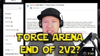 Star Wars: Force Arena - Patch 1.5 End Of 2v2 Ranked