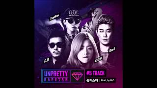 [언프리티 랩스타 Track 5] 키썸, San E, 태완 (Kisum, San E, TAE WAN) - 슈퍼스타 (Superstar) (Prod. by D.O) MV