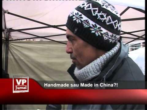 Handmade sau Made in China?!