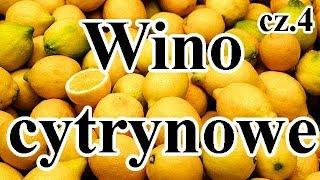 Wino Cytrynowe cz.4 - eksperyment. Zlewanie znad osadu i dosładzanie cukrem