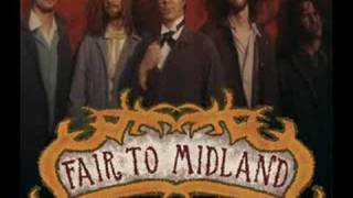 Fair to Midland: As I was Travelling