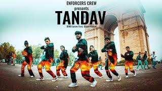 Tandav Dino James Ft Girish Nakod Introduction Video Enforcers India
