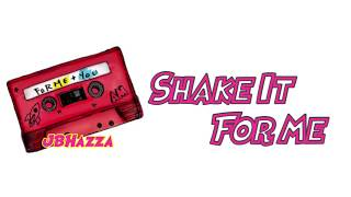 Austin Mahone - Shake It For Me Lyrics
