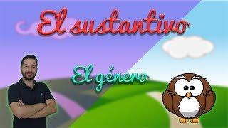 El sustantivo 2/3 El género (Aprendo y me divierto con Miguel y sus amigos)
