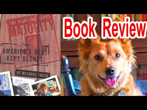 The Working Class Majority by Michael Zweig - Review