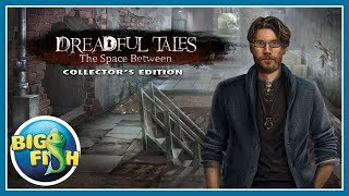 Dreadful Tales: The Space Between Collector's Edition video