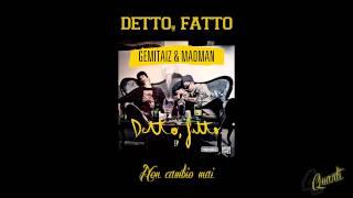 Gemitaiz & Madman - Non cambio mai / Detto, fatto EP