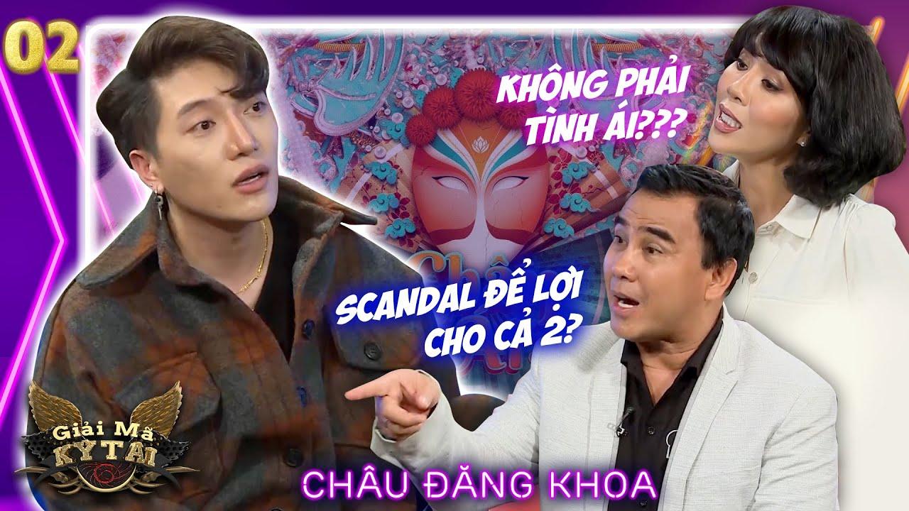 Quyền Linh, Trác Thuý Miêu bóc trần sự thật scandal của Châu Đăng Khoa | Tập 2 | Giải Mã Kỳ Tài 2020