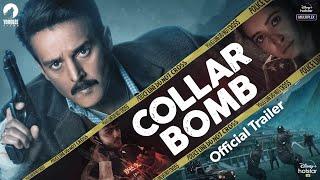 Collar Bomb Trailer