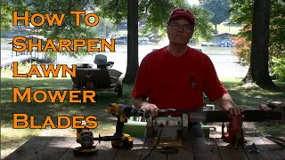 How to Sharpen Lawn Mower Blades Tools and Techniques