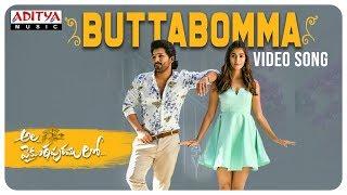 Watch & Enjoy #ButtaBomma Video Song From The Telugu Movie #AlaVaikunthapurramuloo  Audio Also Available on: JioSaavn - http://bit.ly/2SlUHhf AmazonMusic - https://amzn.to/2ZrhHgb Spotify - https://spoti.fi/2PSedjH Apple Music : https://apple.co/2MoWiyP  Song : ButtaBomma Singer - Armaan Malik Music : Thaman S Lyrics: Ramajogayya Sastry  Cast & Crew: Starring: #AlluArjun, Pooja Hegde Co-Starring: Tabu, Nivetha Pethuraj, Rajendra Prasad, Jayaram, Sushanth, Vennela Kishore, Sunil, Navdeep, Brahmaji, Murali Sharma, Rahul Ramakrishna, Harsha Vardhan, Sachin Khedekar VFX Supervisor: Yugandhar T Editor: Navin Nooli Art Director: A.S. Prakash Cinematography: P.S Vinod Stunt Director's: Ram - Lakshman Music: Thaman S Executive Producer: PDV Prasad Producers: Allu Aravind - S. Radha Krishna(Chinababu) Banners: Haarika & Hassine Creations and Geetha Arts Audio : Aditya Music  Music credits Programmed & arranged by - thaman S  Vocal supervision - sri krishna  Live percussions - thamania  Additional drums & percussions - Dipesh & team (Sound of Mumbai)  Live Whistle & mouth percussions- SiDdhanth  Guitars & strings - Ankur Mukerjee (Mumbai)  Additional recording & programming - Osho V Song recorded at YRF (Mumbai) V studios(CHN) Prasad labs (HYD) By- Shantanoo ,Abhishek & Osho V  Mixed & mastered by - Shadab rayeen At  New edge (Mumbai) & NY  Assisted by - Abhishek & Dhananjay  Musicians co- ordinator - Manigandan  Studio Assistance - seenu kannan & Lingam ------------------------------------------------------------------------------------------ Enjoy and stay connected with us!! ►Subscribe us on Youtube: http://bit.ly/adityamusic ►Like us on Facebook: http://www.facebook.com/adityamusic ►Follow us on Twitter: http://www.twitter.com/adityamusic ►Follow us on Instagram: https://www.instagram.com/adityamusicindia ►Follow us on LinkedIn: http://bit.ly/2Pp6ze3 ►Circle us: https://plus.google.com/+adityamusic  SUBSCRIBE Aditya Music Channels for unlimited entertainment: ►For New Mov