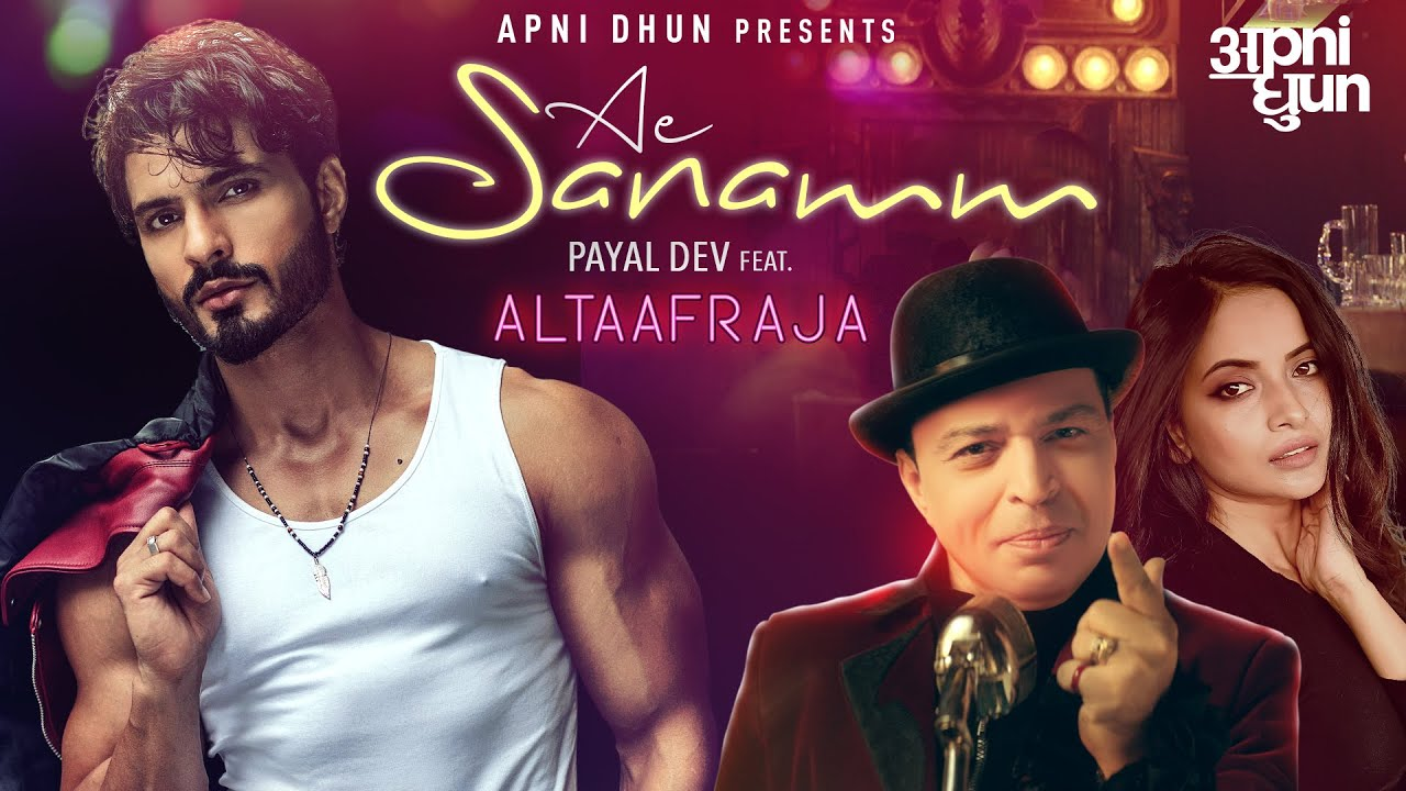 Ae Sanamm| Payal Dev Altaaf Raj Lyrics