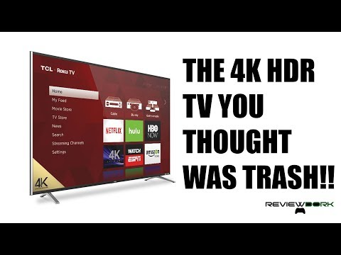 TCL 4k HDR Roku TV Review: The 4k TV You Thought You Didn't Want