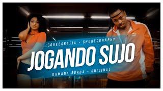 LUDMILLA JOGANDO SUJO (COREOGRAFIA OFICIAL ) Ramana Borba