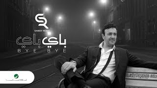 اغاني طرب MP3 Saber Rebai ... Bye Bye - Video Lyrics 2019   صابر الرباعي ... باي باي - بالكلمات تحميل MP3