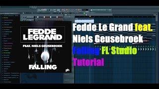 Fedde Le Grand feat. Niels Geusebroek – Falling FL Studio Tutorial +FLP