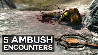 Skyrim - 5 Ambush Encounters
