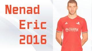 NENAD ERIC - 2016