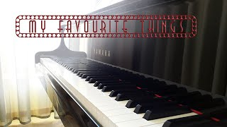 My Favourite Things - The Sound of Music - Piano Cover