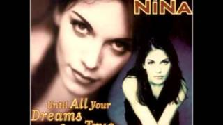 Download Youtube: Nina - Until All Your Dreams Come True